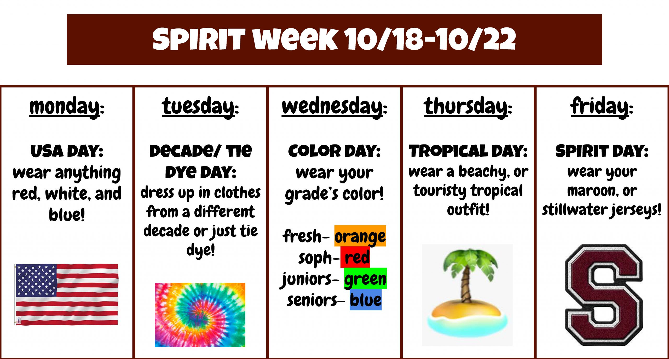 Spirit Week events graphic: Monday USA Day, Tuesday Decade/Tie Dye Day, Wednesday Color Day, Thursday Tropical Day, Friday Spirit Day